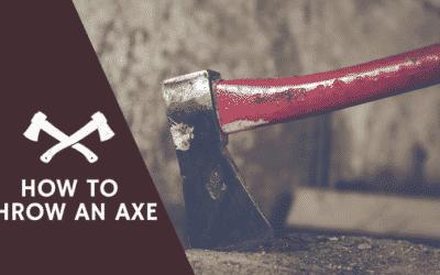 How to Throw An Axe
