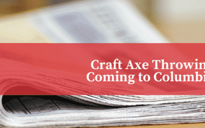 Craft Axe is Coming to Columbia, SC